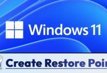 How to Create a Restore Point in Windows 11